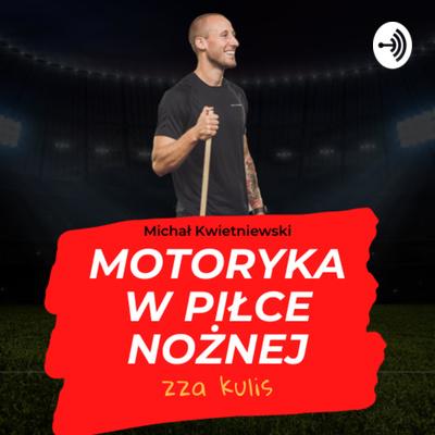 Motoryka w piłce nożnej - zza kulis
