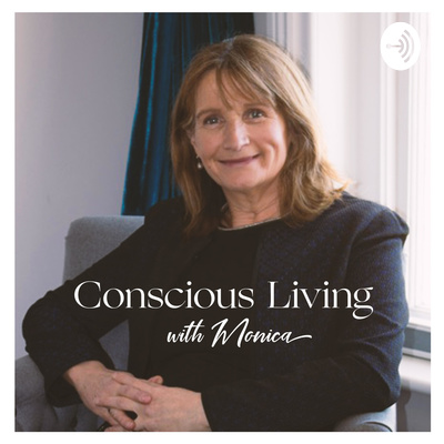 Conscious Living with Monica