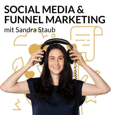 Social Media & Funnel Marketing mit Sandra Staub