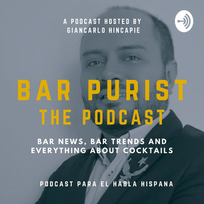 BAR PURIST THE PODCAST