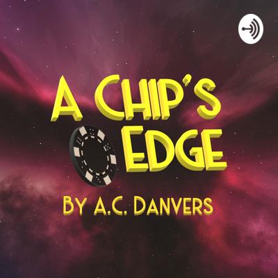 A Chip's Edge