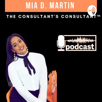 Mia D. Martin Podcast