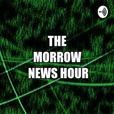 Morrow News Hour Podcast