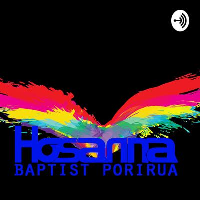 Hosanna Podcast