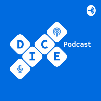 DICE Podcast