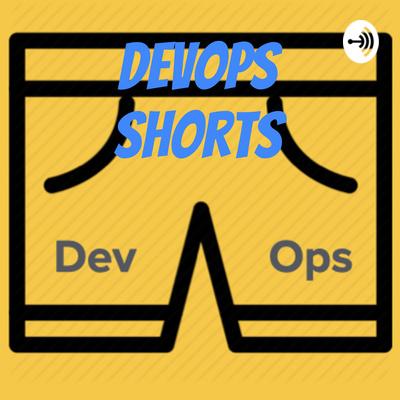 DevOps Shorts