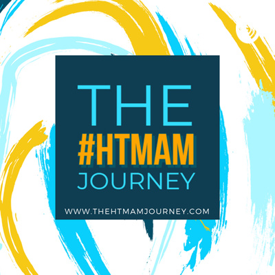 The #HTMAM Journey