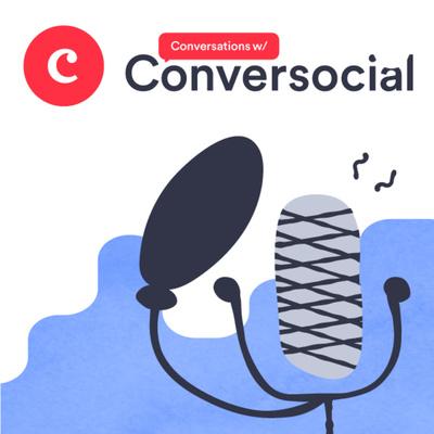 Conversations w/ Conversocial