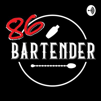 86 Bartender