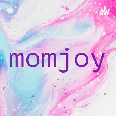 momjoy