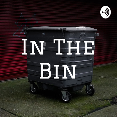 In The Bin