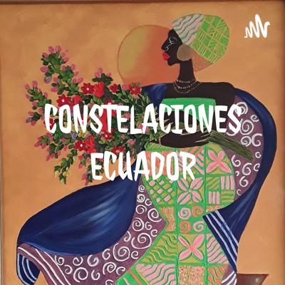 CONSTELACIONES ECUADOR