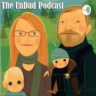 The UnDad Podcast