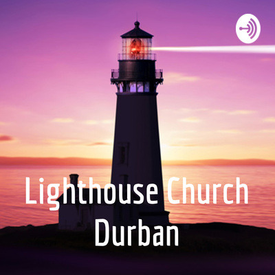 Lighthouse Church Durban