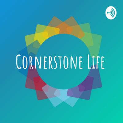 Cornerstone Life