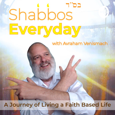 Shabbos Everyday!! Channel the POWER of the Sabbath and experience AMAZING success in YOUR life!