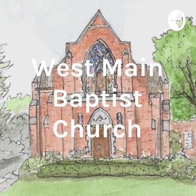 West Main Baptist Church