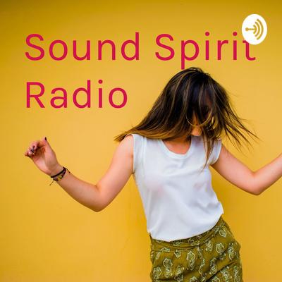Sound Spirit Radio