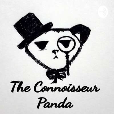The Connoisseur Panda