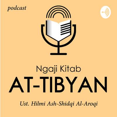 Kajian Kitab At Tibyan imam Nawawi bersama ust hilmi Ash-Shidqi Al-Aroqi