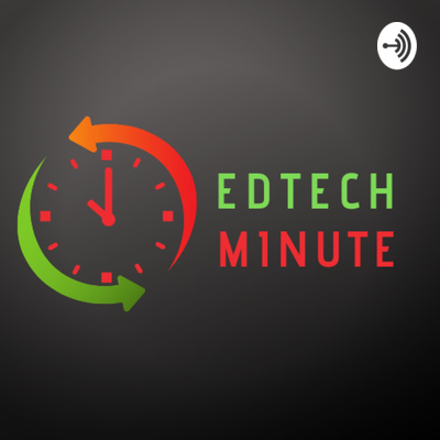 EdTech Minute