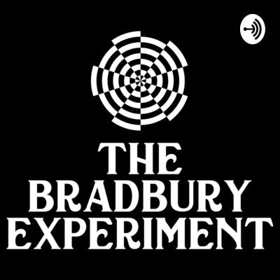 The Bradbury Experiment