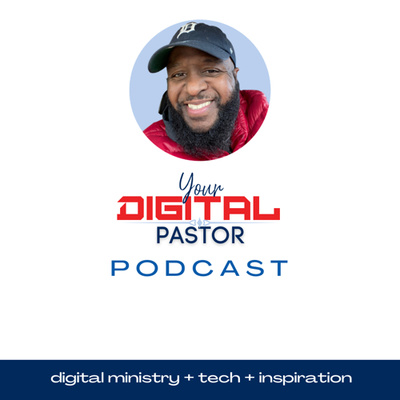 Your Digital Pastor - Dr. Marcus Cylar