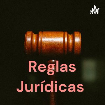 Reglas Jurídicas