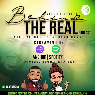 Behind The Real Podcast