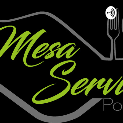 Mesa Servida Podcast