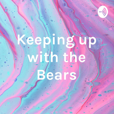 Keeping up with the Bears