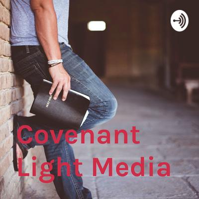 Covenant Light Media