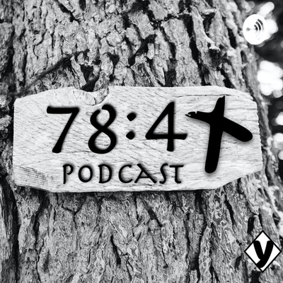 The 78:4 Podcast