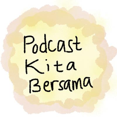 Podcast Kita Bersama