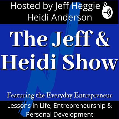 The Jeff & Heidi Show