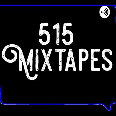 515 Mixtapes Podcast