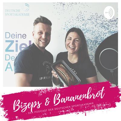 Bizeps & Bananenbrot - der Podcast der Deutschen Sportakademie