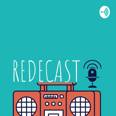 Redecast, o Podcast da Rede