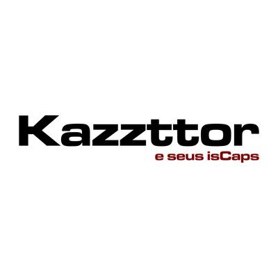 Kazzttor e seu isCaps