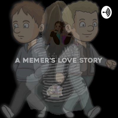 A Memer's Love Story