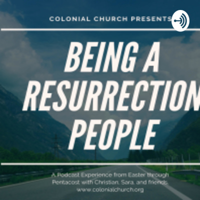 Being a Resurrection People