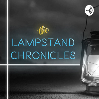 The Lampstand Chronicles