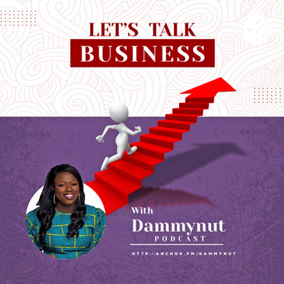 Let's talk business with dammynut