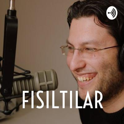 FISILTILAR
