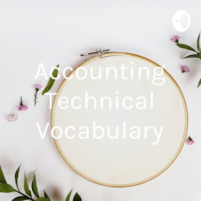 Accounting Technical Vocabulary