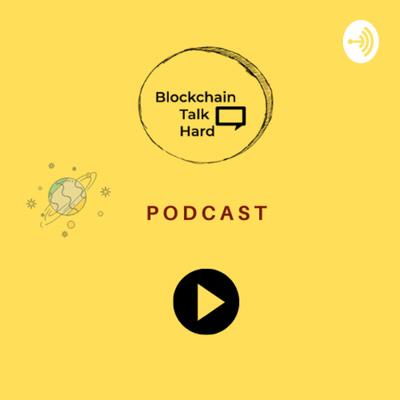 Blockchain Talk Hard