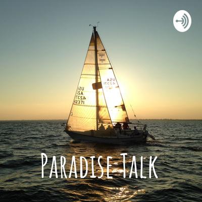 Paradise Talk