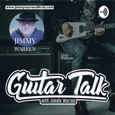 Guitar Talk with Jimmy Warren