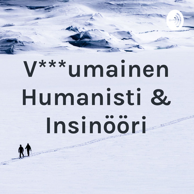 V***umainen Humanisti & Insinööri