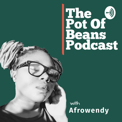 The Pot Of Beans Podcast